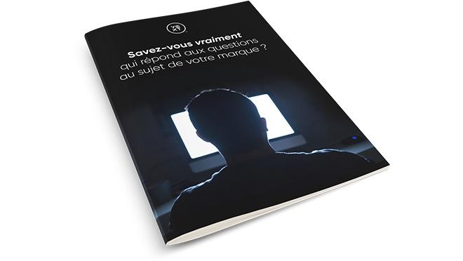 Première de couverture du livre blanc Savez-vous qui répond aux questions au sujet de votre marque ?