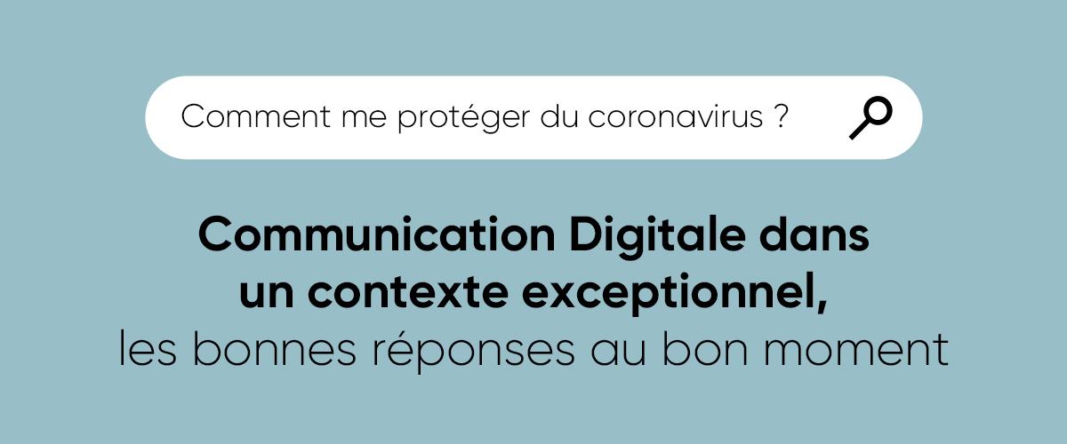 Bannière Comment me protéger du coronavirus ? Webinar sur la Communication Digitale dans un contexte exceptionnel